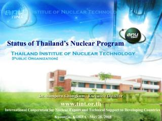 Status of Thailand's Nuclear Program