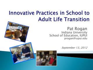 Innovative Practices in School to Adult Life Transition