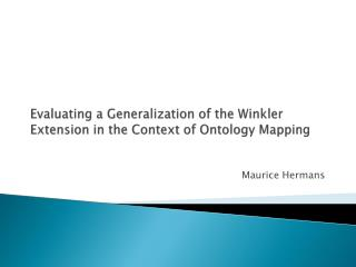 Evaluating  a  Generalization  of the Winkler Extension in the Context of  Ontology Mapping