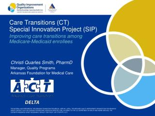 Care Transitions (CT) Special Innovation Project (SIP)
