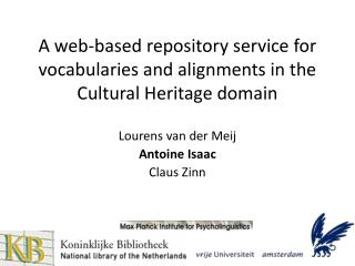 A web-based repository service for vocabularies and alignments in the Cultural Heritage domain