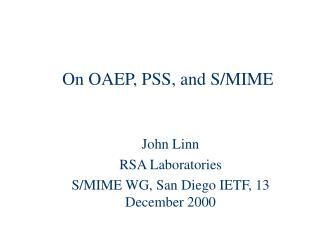 On OAEP, PSS, and S/MIME