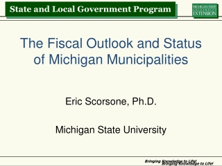 The Fiscal Outlook and Status of Michigan Municipalities