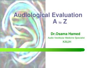 Audiological Evaluation               A  to  Z
