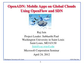 OpenADN: Mobile Apps on Global Clouds  Using OpenFlow and SDN