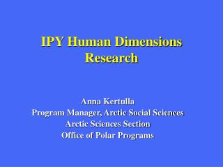 IPY Human Dimensions Research