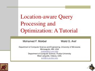 Location-aware Query Processing and Optimization: A Tutorial