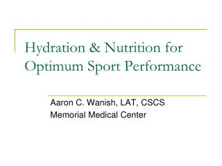 Hydration & Nutrition for Optimum Sport Performance