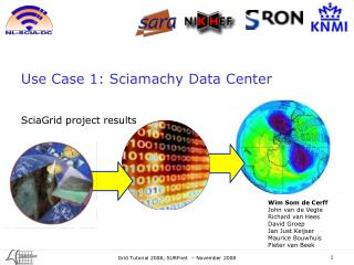 Use Case 1: Sciamachy Data Center