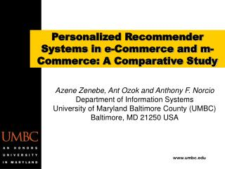 Personalized Recommender Systems in e-Commerce and m-Commerce: A Comparative Study