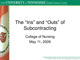 "The ""Ins"" and ""Outs"" of Subcontracting"