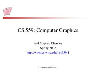 CS 559: Computer Graphics