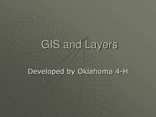 GIS and Layers