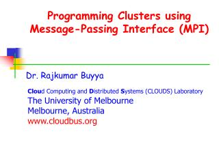 Programming Clusters using Message-Passing Interface (MPI)
