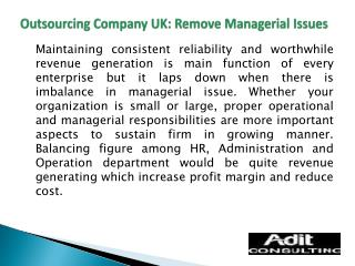 Outsourcing Company UK: Remove Managerial Issues