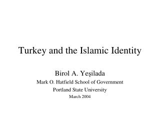 Turkey and the Islamic Identity