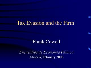 Tax Evasion and the Firm