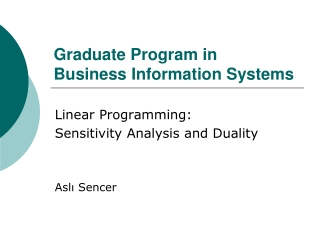 Linear Programming:  Sensitivity Analysis and  Interpretation of Solutions