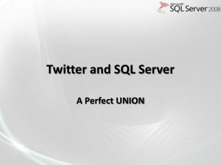 Twitter and SQL Server