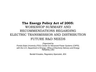 Organized by  Florida State University (FSU) Center for Advanced Power Systems (CAPS),
