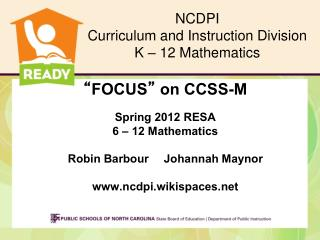 NCDPI Curriculum and Instruction Division K – 12 Mathematics