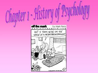 Chapter 1 - History of Psychology