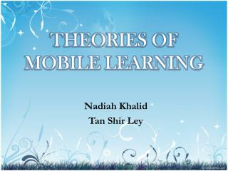 THEORIES OF MOBILE LEARNING
