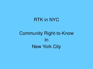RTK in NYC