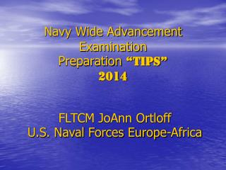 "Navy Wide Advancement Examination  Preparation  ""TIPS"" 2014"