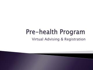 Pre-health Program