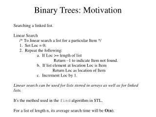 Binary Trees: Motivation