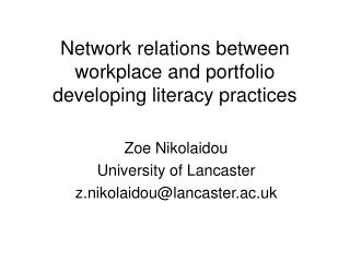 Network relations between workplace and portfolio developing literacy practices
