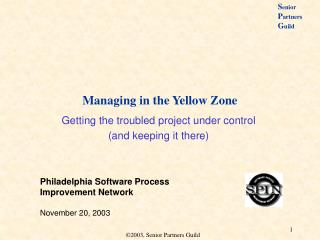 Managing in the Yellow Zone