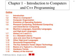 Chapter 1 – Introduction to Computers and C++ Programming