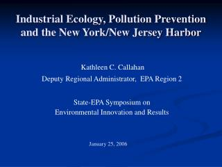 Industrial Ecology, Pollution Prevention and the New York/New Jersey Harbor