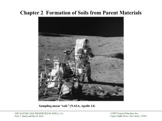 Chapter 2   Formation of Soils from Parent Materials