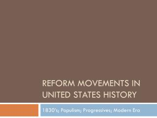 Reform Movements in United states history