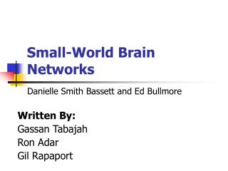 Small-World Brain Networks