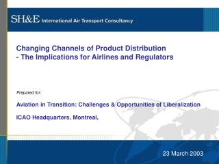 Changing Channels of Product Distribution - The Implications for Airlines and Regulators
