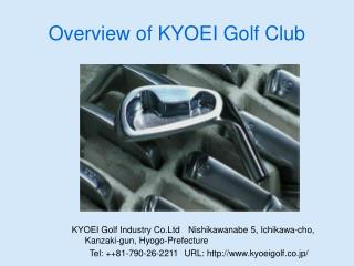 Overview of KYOEI Golf Club