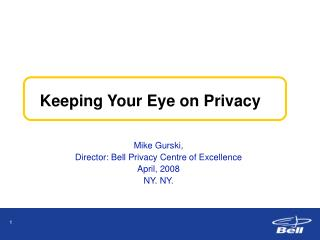 Keeping Your Eye on Privacy