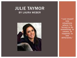 Julie  Taymor By Laura Weber