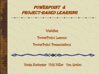 PowerPoint  &  Project-Based Learning