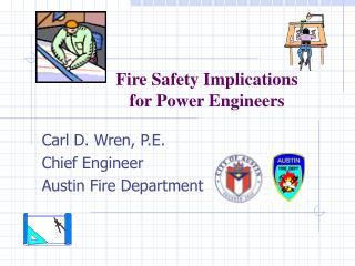 Fire Safety Implications  for Power Engineers