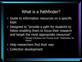 What is a Pathfinder?