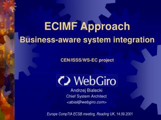 ECIMF Approach Business-aware system integration CEN/ISSS/WS-EC project