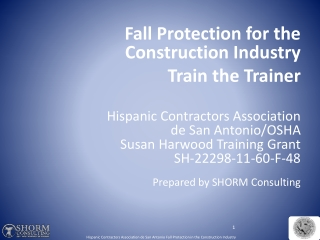 Fall Protection for the Construction Industry Train the Trainer Hispanic Contractors Association