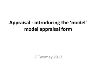 Appraisal - introducing the 'model' model appraisal form