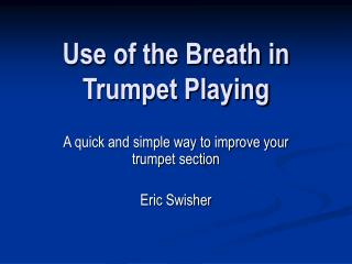 Use of the Breath in Trumpet Playing