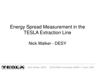 Energy Spread Measurement in the TESLA Extraction Line